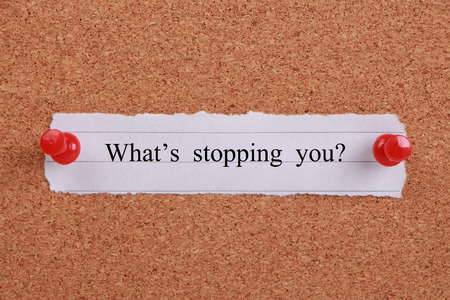hinder: Whats stopping you? note pinned on cork.