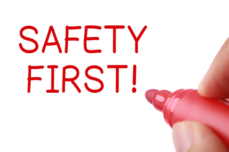 safety first: Writing Safety First concept isolated on white background.