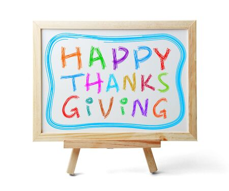 Whiteboard with Happy Thanksgiving text is isolated on white background.