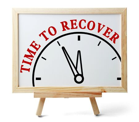 recover: Time to recover concept is on white board isolated on white background. Stock Photo