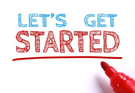 Let us get started written with red marker