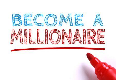 hombre millonario: Hacerse Millonario escrito con marcador rojo Foto de archivo