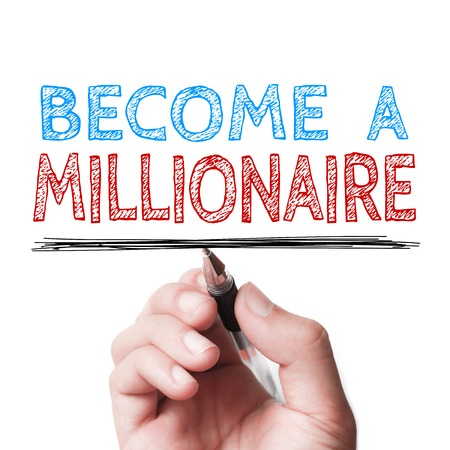 affluence: Hand with pen is writing the text Become a Millionaire on the transparent whiteboard.