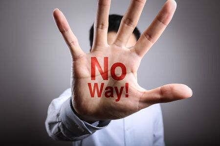no way: Man open the hand with the text No Way. Stock Photo