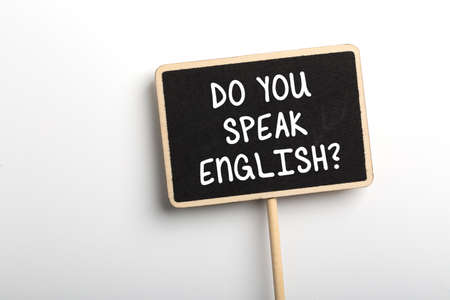 Do You Speak English Concept sign blackboard.