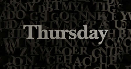 thursday: Thursday - 3D rendered metallic typeset headline illustration.  Can be used for an online banner ad or a print postcard. Stock Photo