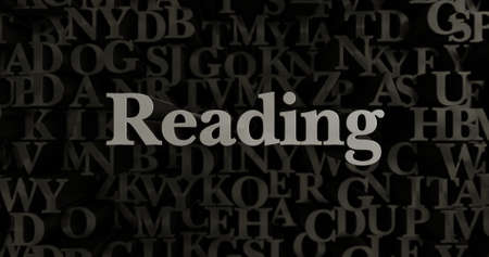 passage: Reading - 3D rendered metallic typeset headline illustration.  Can be used for an online banner ad or a print postcard.