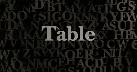 Table - 3D rendered metallic typeset headline illustration.  Can be used for an online banner ad or a print postcard.