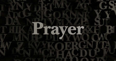 Prayer - 3D rendered metallic typeset headline illustration.  Can be used for an online banner ad or a print postcard. Stock Photo