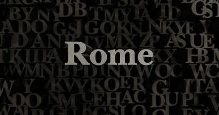 Rome - 3D rendered metallic typeset headline illustration.  Can be used for an online banner ad or a print postcard. Stock Photo