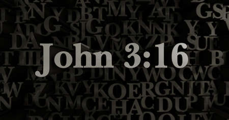 John 3:16 - 3D rendered metallic typeset headline illustration.  Can be used for an online banner ad or a print postcard.