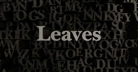 Leaves - 3D rendered metallic typeset headline illustration.  Can be used for an online banner ad or a print postcard.