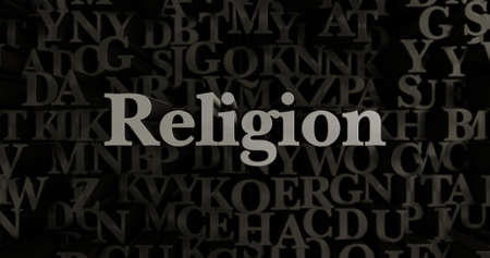 Religion - 3D rendered metallic typeset headline illustration.  Can be used for an online banner ad or a print postcard.