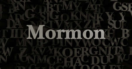 mormon: Mormon - 3D rendered metallic typeset headline illustration.  Can be used for an online banner ad or a print postcard.