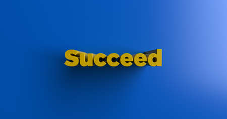 succeed: Succeed - 3D rendered colorful headline illustration.  Can be used for an online banner ad or a print postcard.