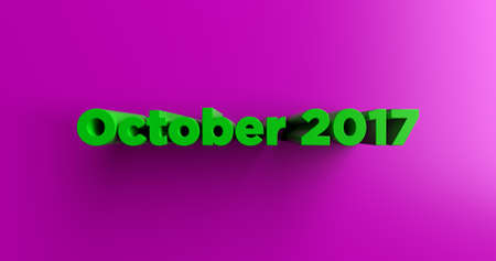 headline: October 2017 - 3D rendered colorful headline illustration.  Can be used for an online banner ad or a print postcard.