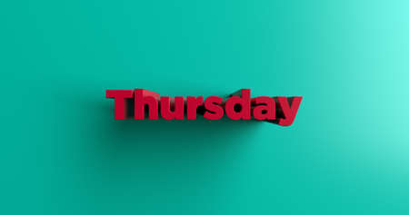 thursday: Thursday - 3D rendered colorful headline illustration.  Can be used for an online banner ad or a print postcard.