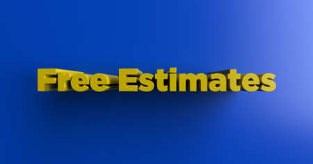 estimates: Free Estimates - 3D rendered colorful headline illustration.  Can be used for an online banner ad or a print postcard. Stock Photo