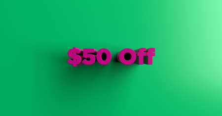 50  off: $50 Off - 3D rendered colorful headline illustration.  Can be used for an online banner ad or a print postcard. Stock Photo