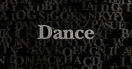 3d dance: Dance - 3D rendered metallic typeset headline illustration.  Can be used for an online banner ad or a print postcard. Stock Photo