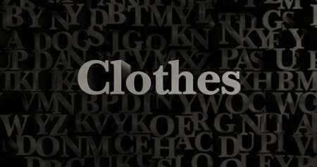 Clothes - 3D rendered metallic typeset headline illustration.  Can be used for an online banner ad or a print postcard.
