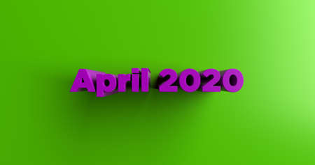 April 2020 - 3D rendered colorful headline illustration.  Can be used for an online banner ad or a print postcard.