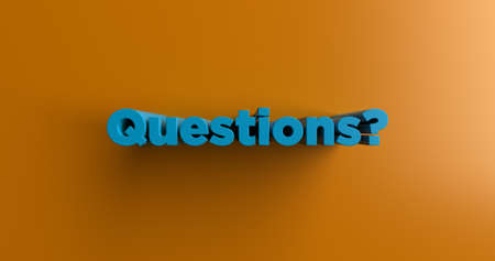 Questions? - 3D rendered colorful headline illustration.  Can be used for an online banner ad or a print postcard.