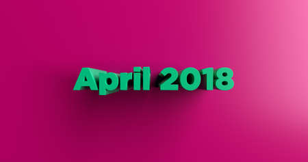 headline: April 2018 - 3D rendered colorful headline illustration.  Can be used for an online banner ad or a print postcard.