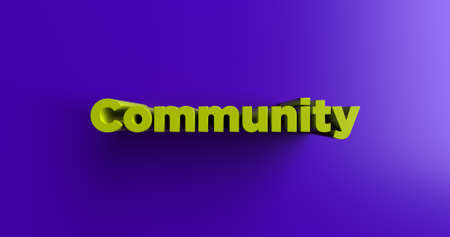 Community - 3D rendered colorful headline illustration.  Can be used for an online banner ad or a print postcard. Stock Photo