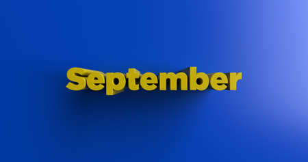 headline: September - 3D rendered colorful headline illustration.  Can be used for an online banner ad or a print postcard. Stock Photo