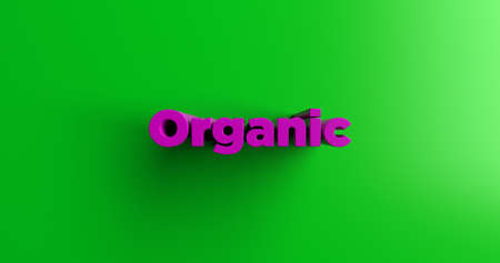 Organic - 3D rendered colorful headline illustration.  Can be used for an online banner ad or a print postcard.