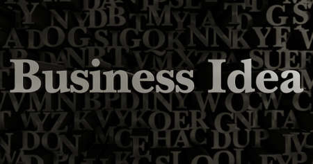 Business Idea - 3D rendered metallic typeset headline illustration.  Can be used for an online banner ad or a print postcard.