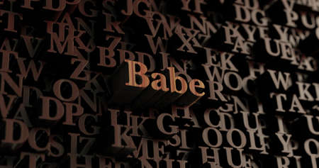 babe: Babe - Wooden 3D rendered lettersmessage.  Can be used for an online banner ad or a print postcard.