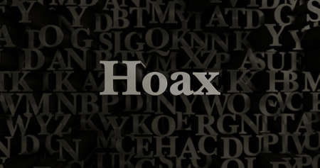hoax: Hoax - 3D rendered metallic typeset headline illustration.  Can be used for an online banner ad or a print postcard.