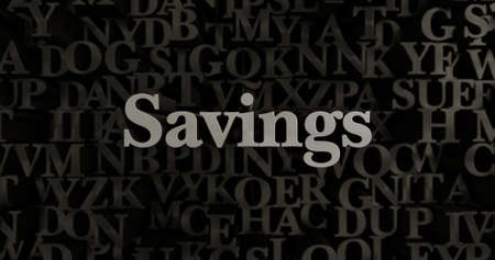 Savings - 3D rendered metallic typeset headline illustration.  Can be used for an online banner ad or a print postcard. Stock Photo