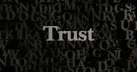 Trust - 3D rendered metallic typeset headline illustration.  Can be used for an online banner ad or a print postcard.