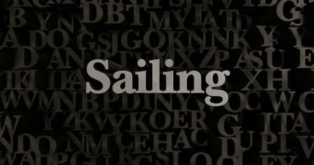 Sailing - 3D rendered metallic typeset headline illustration.  Can be used for an online banner ad or a print postcard. Stock Photo