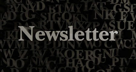 Newsletter - 3D rendered metallic typeset headline illustration.  Can be used for an online banner ad or a print postcard.