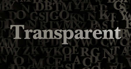transparent 3d: Transparent - 3D rendered metallic typeset headline illustration.  Can be used for an online banner ad or a print postcard.