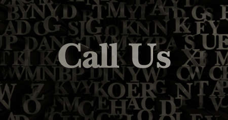 call us: Call Us - 3D rendered metallic typeset headline illustration.  Can be used for an online banner ad or a print postcard.
