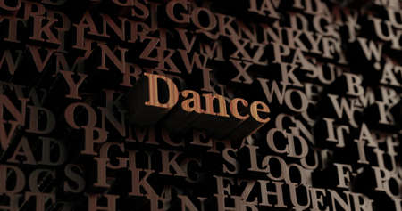 Dance - Wooden 3D rendered lettersmessage.  Can be used for an online banner ad or a print postcard. Stock Photo