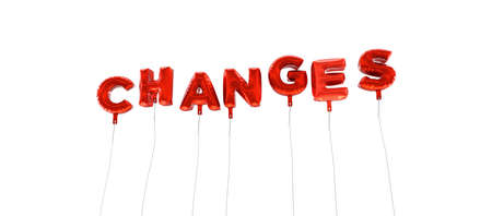 wording: CHANGES - word made from red foil balloons - 3D rendered.  Can be used for an online banner ad or a print postcard.