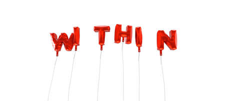 WITHIN - word made from red foil balloons - 3D rendered.  Can be used for an online banner ad or a print postcard. 版權商用圖片