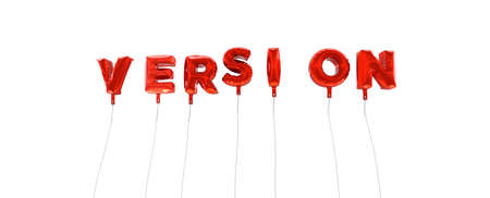 version: VERSION - word made from red foil balloons - 3D rendered.  Can be used for an online banner ad or a print postcard. Stock Photo