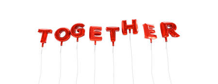 TOGETHER - word made from red foil balloons - 3D rendered.  Can be used for an online banner ad or a print postcard.