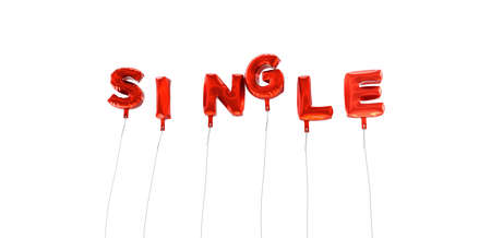 single word: SINGLE - word made from red foil balloons - 3D rendered.  Can be used for an online banner ad or a print postcard.