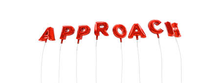 approach: APPROACH - word made from red foil balloons - 3D rendered.  Can be used for an online banner ad or a print postcard.