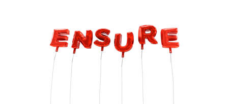 ensure: ENSURE - word made from red foil balloons - 3D rendered.  Can be used for an online banner ad or a print postcard.