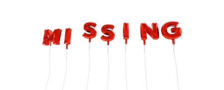 MISSING - word made from red foil balloons - 3D rendered.  Can be used for an online banner ad or a print postcard.