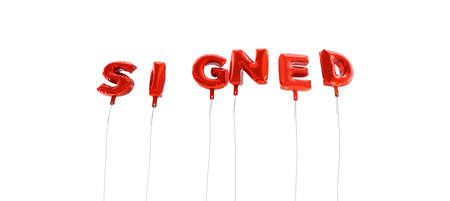 signed: SIGNED - word made from red foil balloons - 3D rendered.  Can be used for an online banner ad or a print postcard. Stock Photo